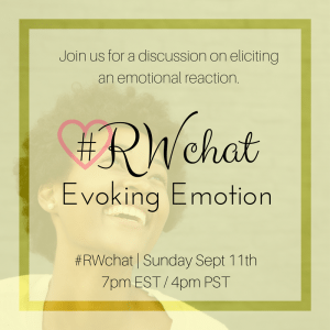 Join #RWchat for Evoking Emotion on Sept 11, 2016