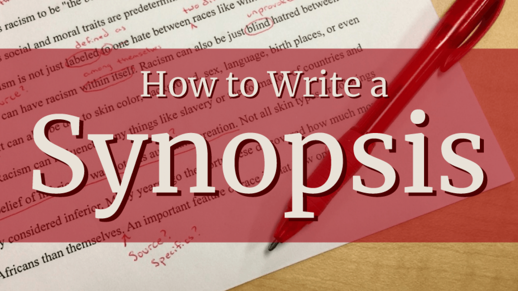 How to Write a Synopsis banner text over edited page