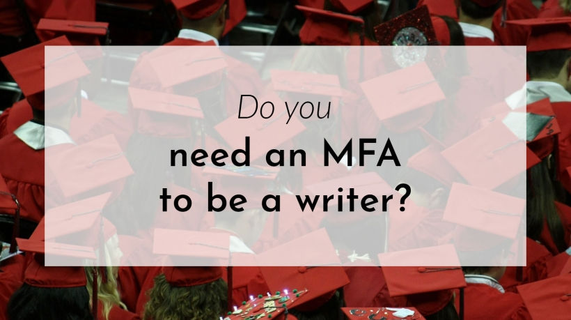 Banner: Do you need an MFA to be a writer?