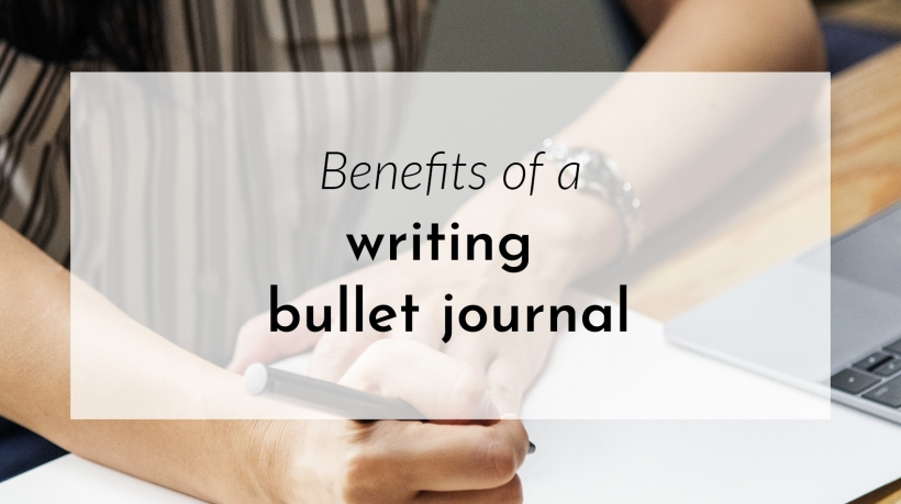 Banner: The benefits of a writing bullet journal