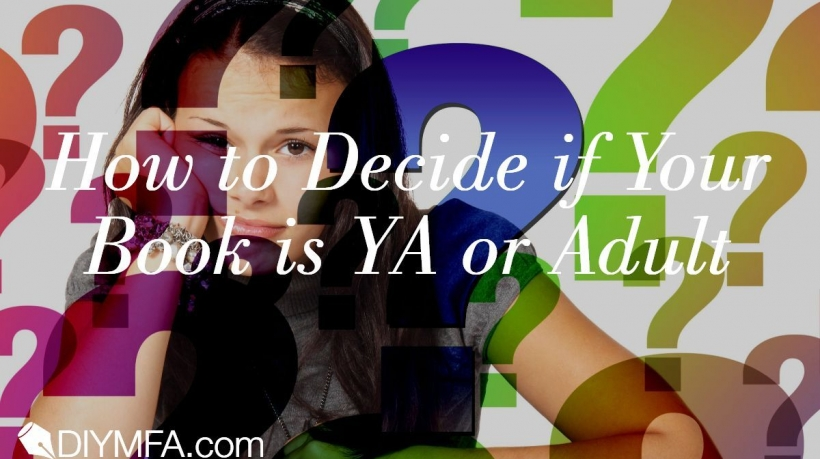 Banner: How to Decide if Your Book is YA or Adult
