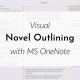 Banner: Visual novel outlining with Microsoft OneNote
