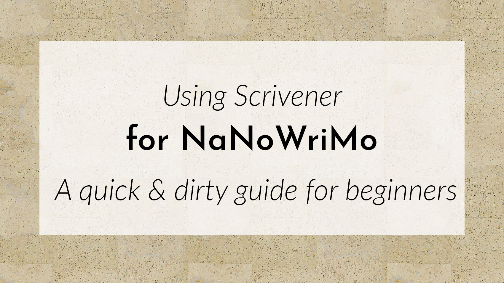 Banner: Using Scrivener for NaNoWriMo