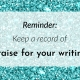 Banner: Keep a record of praise for your writing.