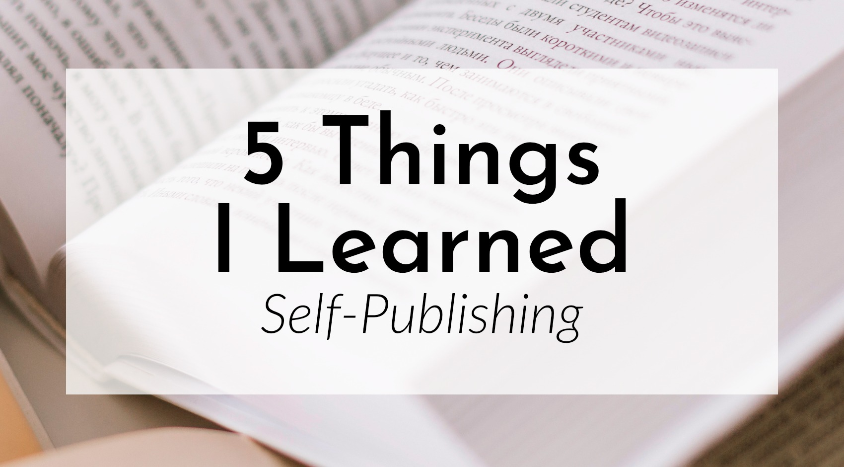 5 Things I've Learned Self-Pubbing The Monster Novel Structure Workbook